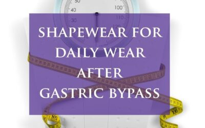 Wearing Daily Shapewear After Gastric Bypass