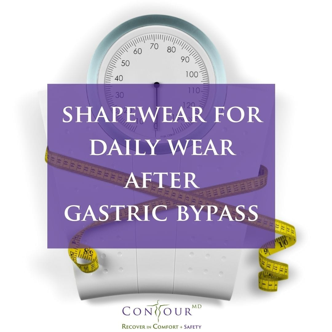 shapewear for daily wear after gastric bypass